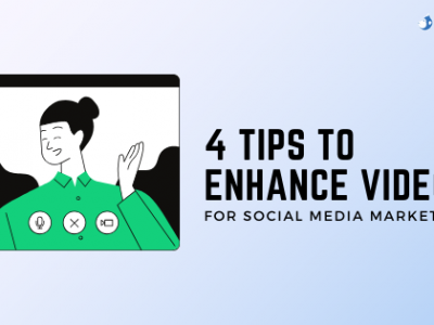 tips-to-enhance-video-on-social-media